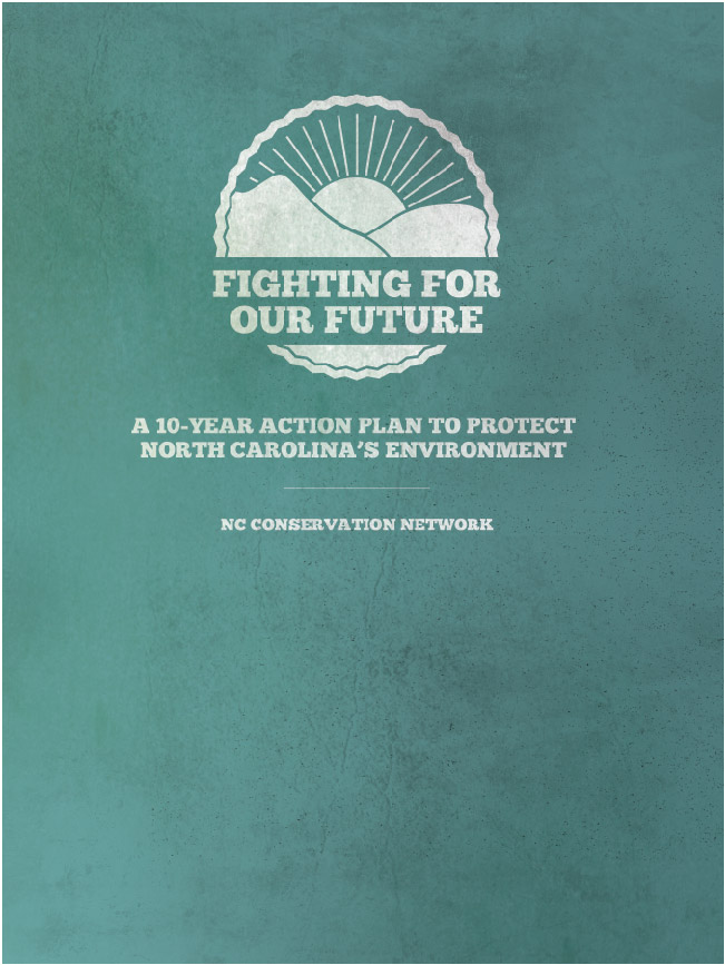 10 year plan cover - NC Conservation Network 10 Year Plan + Annual Report